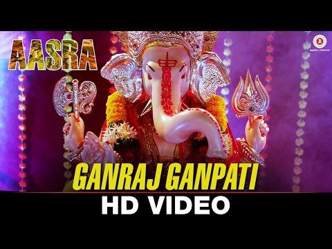 Ganraj Ganpati - Aasra