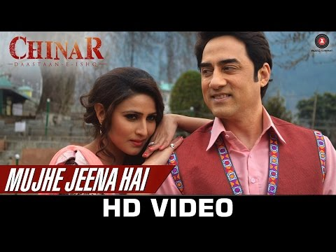 Mujhe Jeena Hai - Chinar Daastaan-E-Ishq | Faissal Khan & Inayat Sharma