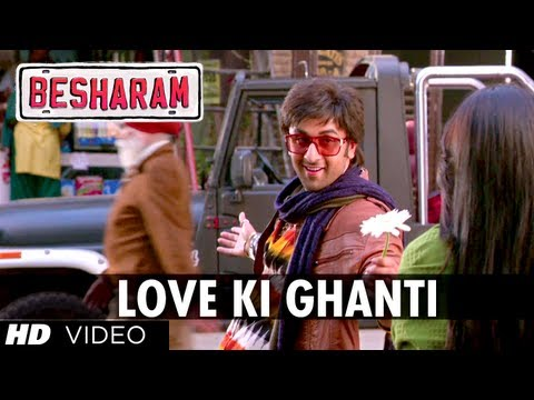 Besharam Song Love Ki Ghanti
