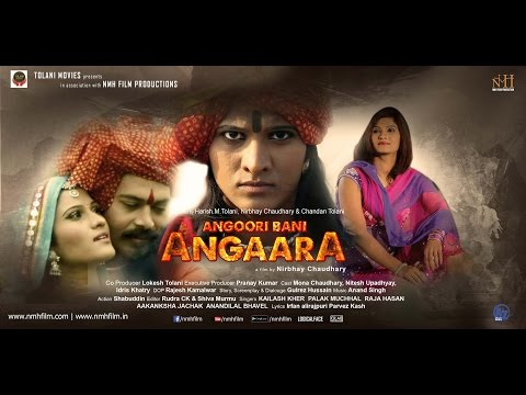 Angoori Bani Angaara Official HD Trailer