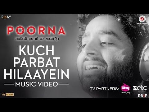 Kuch Parbat Hilaayein - Music Video | Poorna | Arijit Singh | Salim - Sulaiman