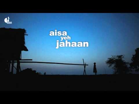 A glimpse of the film - Aisa Yeh Jahaan (India's first carbon neutral film)