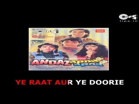 Yeh Raat Aur Yeh Doorie with Lyrics - Andaz Apna Apna - Salman Khan & Karisma - Sing Along