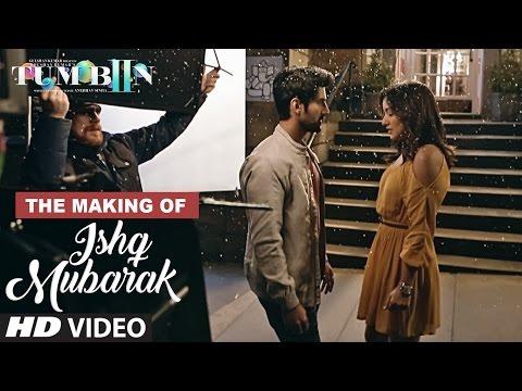 Making Of ISHQ MUBARAK Video Song || Tum Bin 2