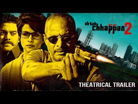 Ab Tak Chhappan 2 Theatrical Trailer | Nana Patekar