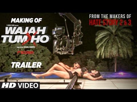 Making Of Wajah Tum Ho Theatrical Trailer
