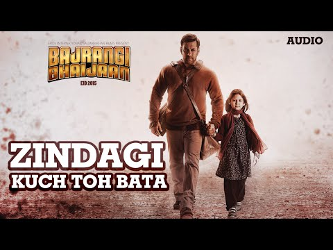 'Zindagi (Reprise)' Full AUDIO Song | Salman Khan, Kareena Kapoor | Bajrangi Bhaijaan