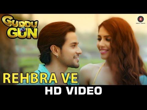 Rehbra Ve - Guddu Ki Gun   Mohit Chauhan & Shweta Pandit   Kunal Kemmu
