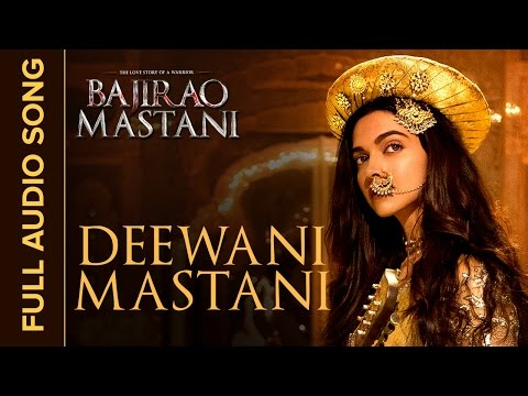 Deewani Mastani | Full Audio Song | Bajirao Mastani