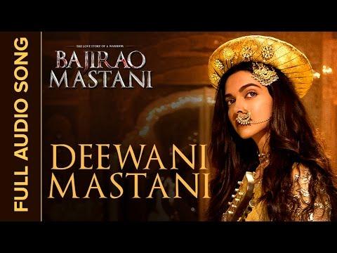 Deewani Mastani | Full Audio Song | Bajirao Mastani