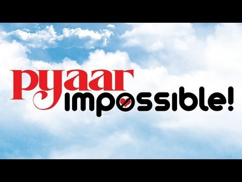 Music Out Now - PYAAR IMPOSSIBLE
