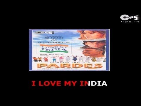 I Love My India with Lyrics - Movie Pardes - Sing Along