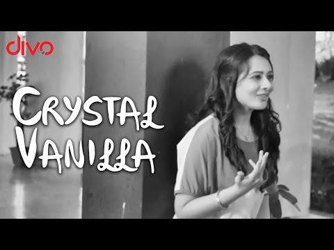 Crystal Vanilla - Oru Modhal Oru Kadhal | Video Song
