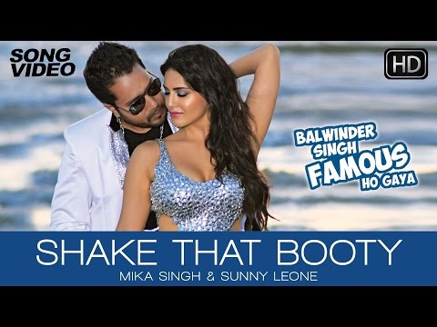Shake That Booty - Balwinder Singh Famous Ho Gaya   Mika Singh, Sunny Leone - Latest Sexy Song 2014