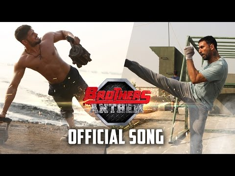 Brothers Anthem | Official Song | Brothers | Akshay Kumar, Sidharth Malhotra