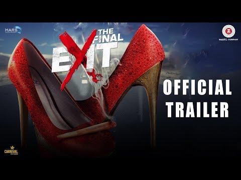 The Final Exit - Official Movie Trailer   Kunaal Roy K, Ananya S, Scarlett W, Archana S & Reyhna M