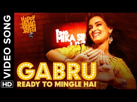Gabru Ready To Mingle Hai Official Video Song | Happy Bhag Jayegi