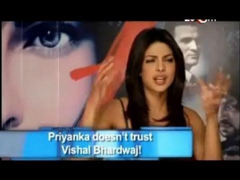 Priyanka mistrusts Vishal Bhardwaj!