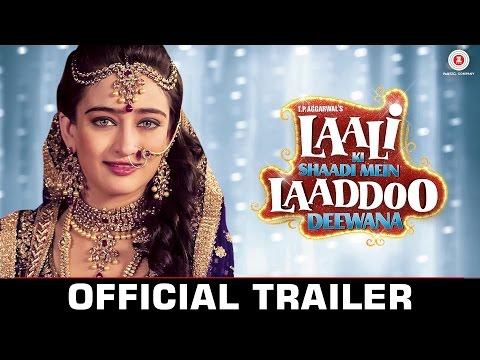 Laali Ki Shaadi Mein Laaddoo Deewana - Official Trailer