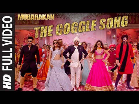 Mubarakan The Goggle Song Full Video | Anil Kapoor, Arjun Kapoor, Ileana D'Cruz, Athiya Shetty