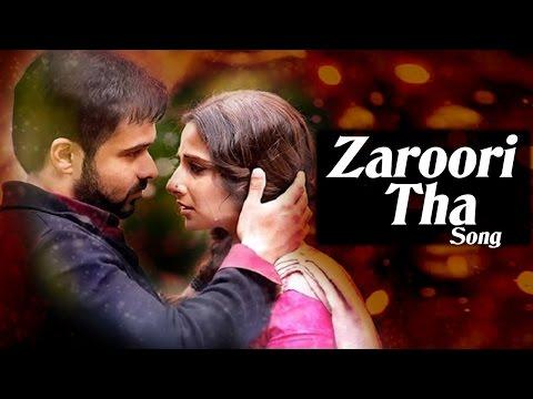Hamari Adhuri Kahaani's NEW SONG 'Zaroori Tha' RELEASES | Emraan Hashmi, Vidya Balan