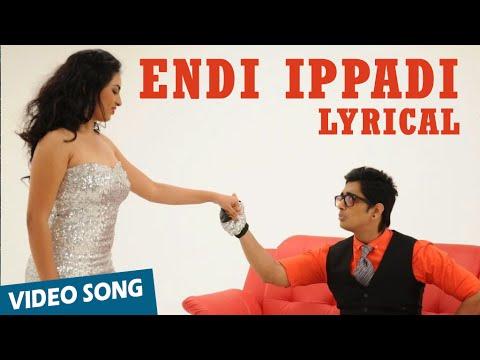 Endi Ippadi Official Full Song - Enakkul Oruvan