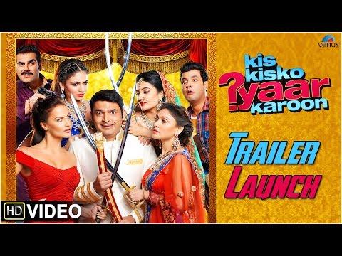 Kis Kisko Pyaar Karoon | Trailer Launch | Kapil Sharma, Arbaaz, Eli, Manjari, Simran, Sai & Varun.