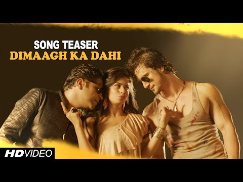 Dimaagh Ka Dahi | Teaser Video | Hogaya Dimaagh Ka Dahi Movie