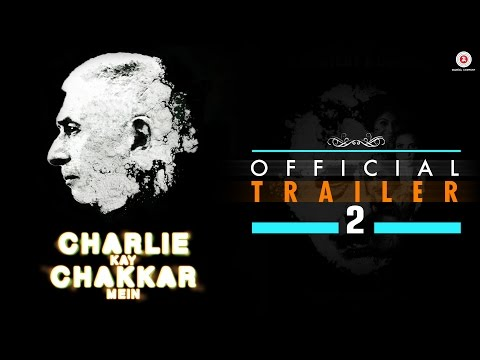 Charlie Kay Chakkar Mein - Official Trailer 2 - Naseeruddin Shah, Anand Tiwari & Amit Sial