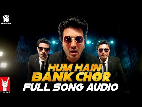 Hum Hain Bank Chor - Full Song Audio | Bank Chor | Riteish Deshmukh | Kailash Kher