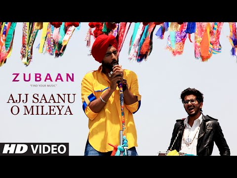 Ajj Saanu O Mileya (The Anthem of Dreams) Video Song - ZUBAAN