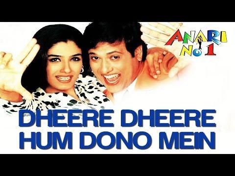 Anari No 1 - Dheere Dheere Hum Dono | HQ
