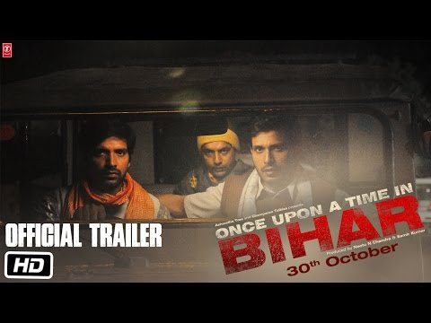 Once Upon A Time In Bihar | Official Trailer | Releasing on 30th October 2015