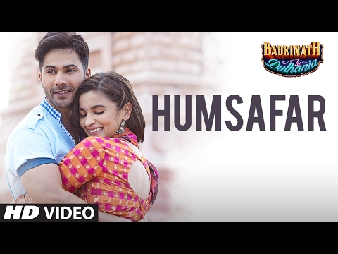 Humsafar (Video) | Badri Ki Dulhania