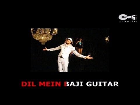 Dil Mein Baji Guitar with Lyrics - Mika Singh - Apna Sapna Money Money - Sing Along