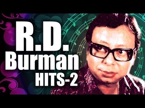 R.D. Burman Superhit Songs - Vol 2 - Pancham Top 10 Songs - Old Hindi Bollywood Songs