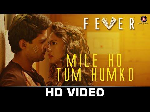 Mile Ho Tum - Fever
