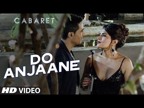 Do Anjaane Video Song   CABARET