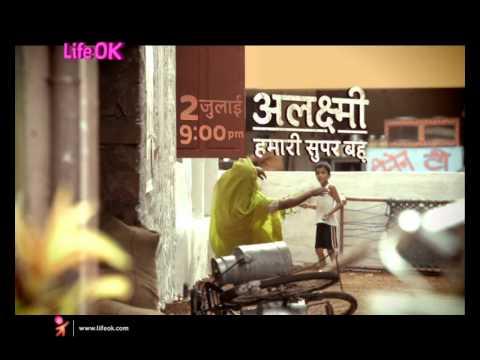 Alaxmi... Hamari Super Bahu' -Khalbali Hai Par Dil Ki Bhali Hai