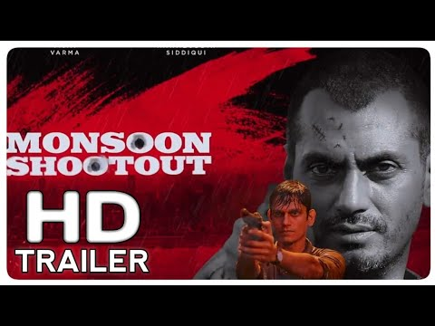 Monsoon Shootout | Official Trailer Teaser | Nawazuddin Siddiqui Bollywood Movie HD