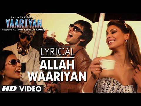 Allah Waariyan Full Song with Lyrics | Yaariyan | Himansh Kohli, Rakul Preet Singh