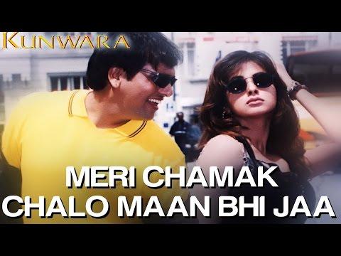 Kunwara (Govinda & Urmila) Meri Chamak Chalo (Full Song) Official - HQ