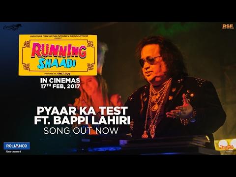 Pyaar Ka Test feat. Bappi Lahiri | Running Shaadi