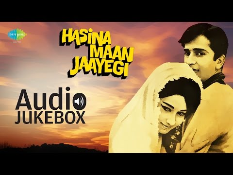Hasina Maan Jaayegi (1968) - Full Album Songs |Audio Jukebox