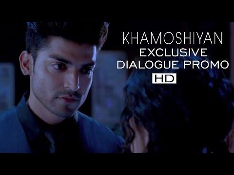 KHAMOSHIYAN - Maar Diya Maine Usse Dialogue Promo