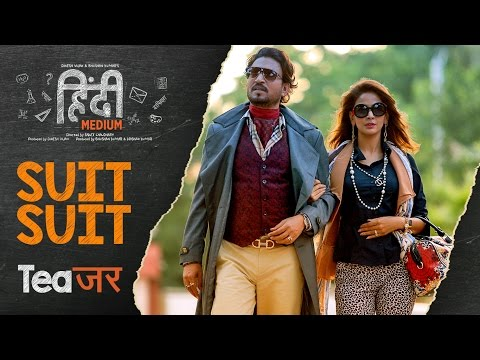 Song Teaser : Suit Suit   Hindi Medium   Irrfan Khan & Saba Qamar   Guru Randhawa   Arjun