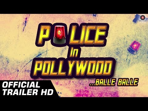 POLICE IN POLLYWOOD Official Trailer HD | Anuj Sachdeva, Bhagwant Mann & Sardool Sikander