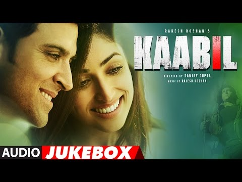 Kaabil Song (Full Album) Audio Jukebox