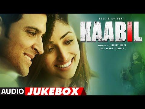 Kaabil Song (Full Album) Audio Jukebox