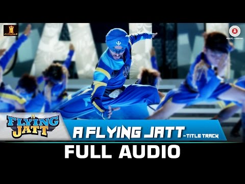 A Flying Jatt - Title Track | Full Song